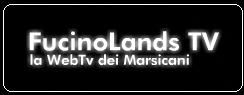 FucinoLands TV